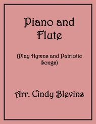Piano and Flute Play Hymns and Patriotic Songs