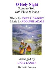 O HOLY NIGHT (Soprano Solo with Flute & Piano - Score & Parts included)