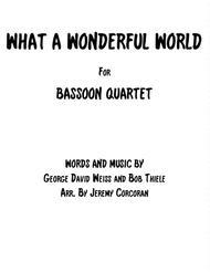 What A Wonderful World for Bassoon Quartet