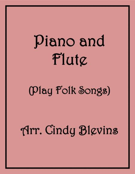 Piano and Flute (Play Folk Songs)