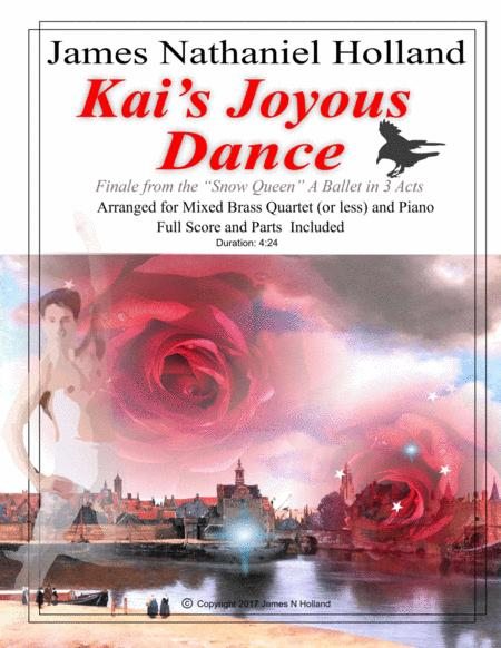 Kai's Joyous Dance: From the The Snow Queen Ballet, Arranged for Mixed Brass Quartet (or Less) and Piano