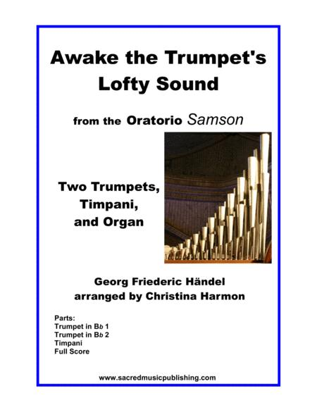 Awake the Trumpet's Lofty Sound – Two Trumpets, Timpani, and Organ