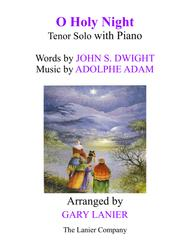 O HOLY NIGHT (Tenor Solo with Piano - Score & Tenor Part included)