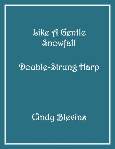 Like A Gentle Snowfall, arranged for Double-Strung Harp