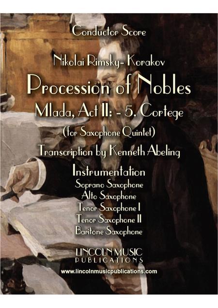 "Rimsky-Korsakov – ""Procession of Nobles"" from Mlada (for Saxophone Quintet SATTB)"