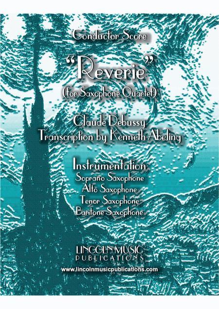"""Debussy – """"Reverie"""" (for Saxophone Quartet SATB)"""