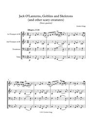 Jack O'Lanterns, Goblins and Skeletons (and other scary creatures) (brass quartet)