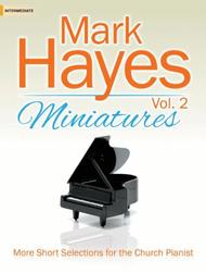 Mark Hayes Miniatures, Vol. 2
