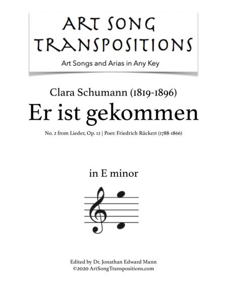 Er ist gekommen, Op. 12 no. 2 (E minor)