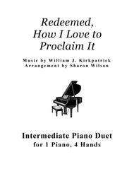 Redeemed, How I Love to Proclaim It (1 Piano, 4 Hands Duet)