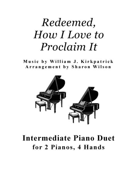 Redeemed, How I Love to Proclaim It (2 Pianos, 4 Hands Duet)