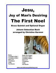 Jesu, Joy of Man's Desiring (The First Noel) -  Brass Quintet and Optional Organ