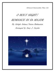 O Holy Night/Romance in Eb Major, piano solo