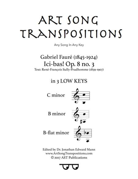 Ici-bas! Op. 8 no. 3 (3 low keys: C, B, B-flat minor)