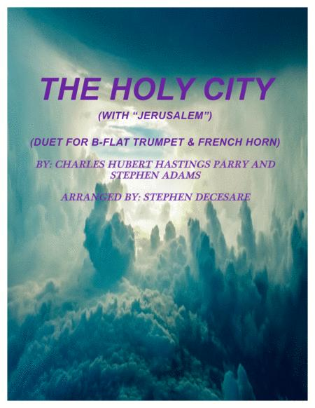 The Holy City (with Jerusalem) (Duet for Bb-Trumpet & French Horn)
