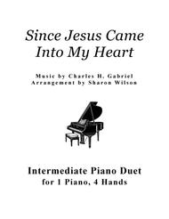 Since Jesus Came into My Heart (1 Piano, 4 Hands Duet)