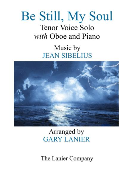 BE STILL, MY SOUL (Tenor Voice Solo with Oboe and Piano)