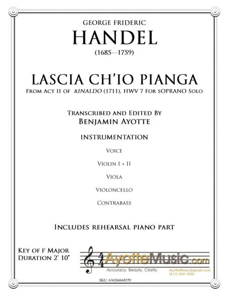 Handel - Lascia Ch'io Pianga from Act II of Rinaldo - Score and Orchestral Parts