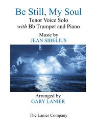 BE STILL, MY SOUL (Tenor Voice Solo with Bb Trumpet and Piano - Parts included)