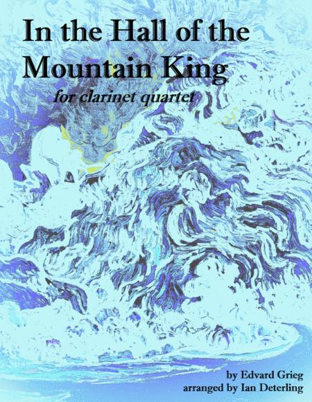 In the Hall of the Mountain King (for Clarinet Quartet)