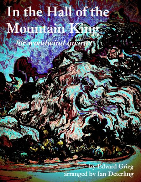 In the Hall of the Mountain King (for Woodwind Quartet)