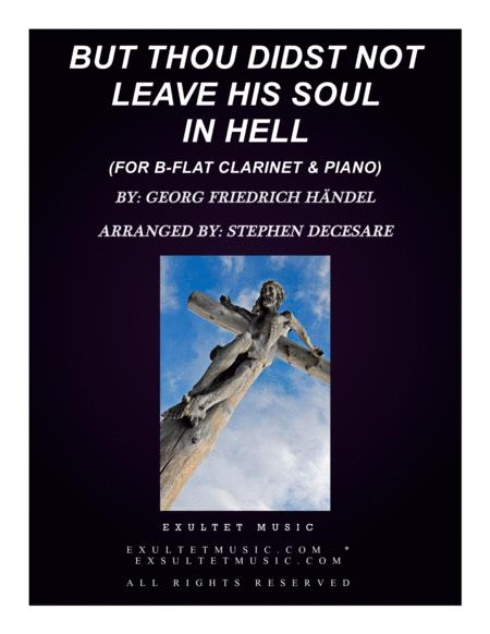 But Thou Didst Not Leave His Soul In Hell (for Bb-Clarinet & Piano)