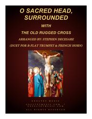 O Sacred Head, Surrounded (with The Old Rugged Cross) (Duet for Bb-Trumpet & French Horn)