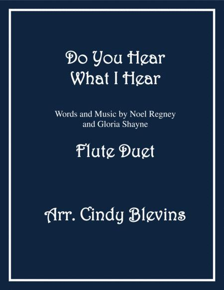 Do You Hear What I Hear, arranged for Flute Duet
