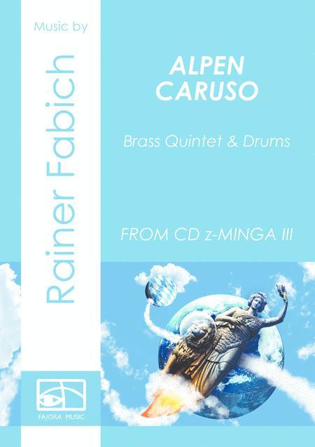 ALPEN CARUSO for Brass Quintet