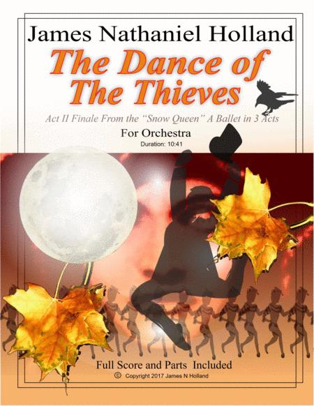 Dance of the Thieves,  Act II Finale from