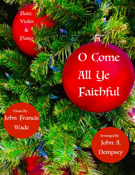 O Come All Ye Faithful (Trio for Flute, Violin and Piano)