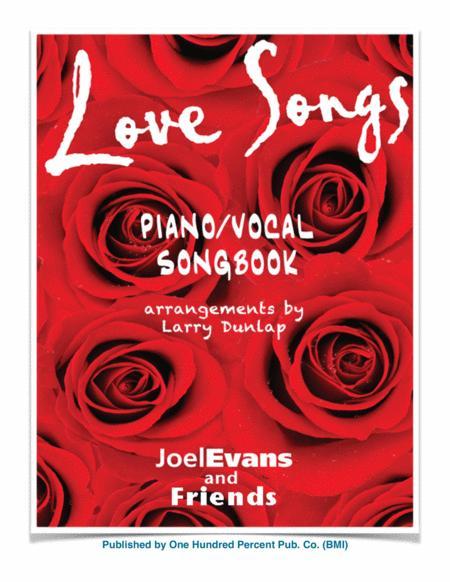 Love Songs Songbook - 10 New & Original Piano/Vocal Jazz/Cabaret Tunes