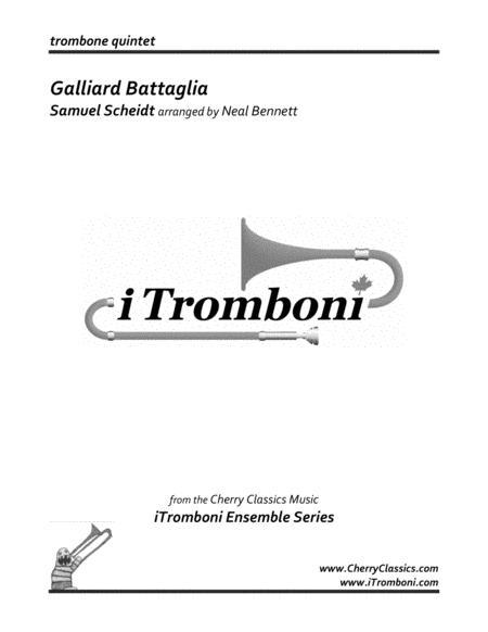 Galliard Battaglia for Trombone Quintet from i Tromboni