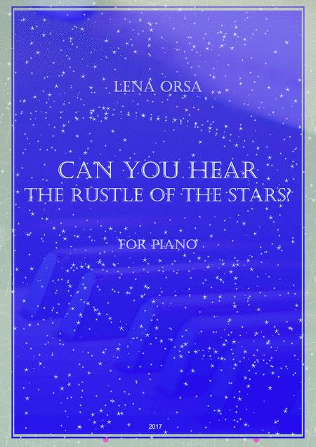 Can You Hear The Rustle Of The Stars?