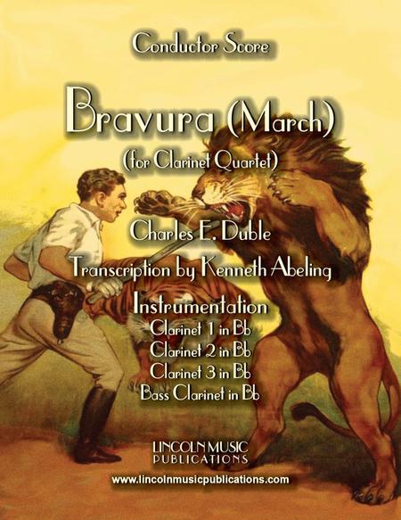 """March – """"Bravura"""" (for Clarinet Quartet)"""