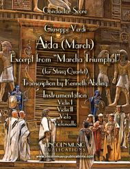 March – Aida March (excerpt from Triumphal March) (for String Quartet)