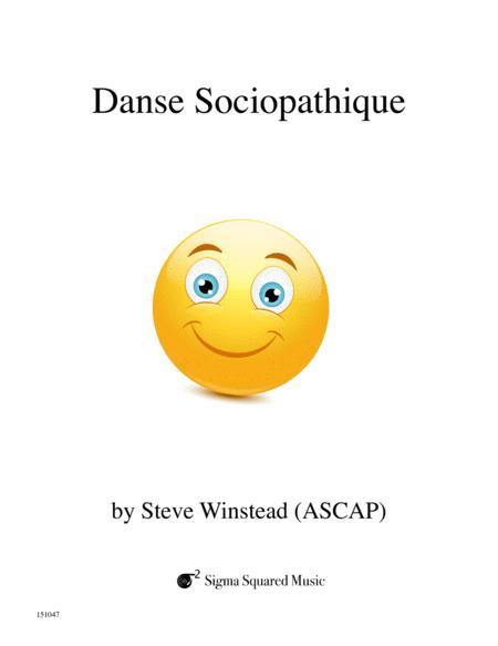 Danse Sociopathique for Saxophone Quintet (with Sopranino)