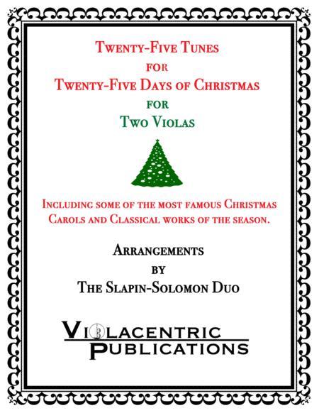 Twenty-Five Tunes for Twenty-Five Days of Christmas (for Two Violas)