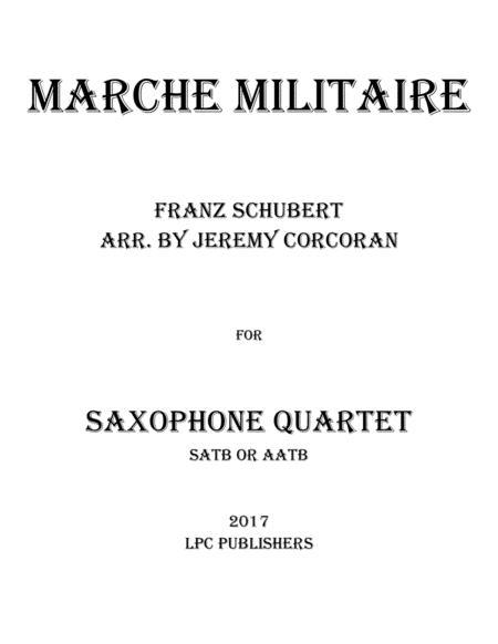 Marche Militaire for Saxophone Quartet (SATB or AATB)