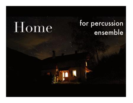 Home (Michael Buble) for Percussion Ensemble