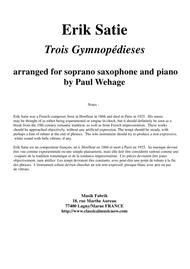 Erik Satie: Trois Gynopédies arranged for soprano saxophone and piano