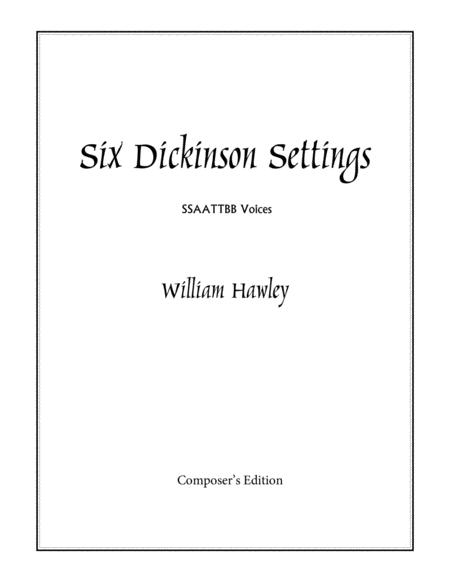 Six Dickinson Settings