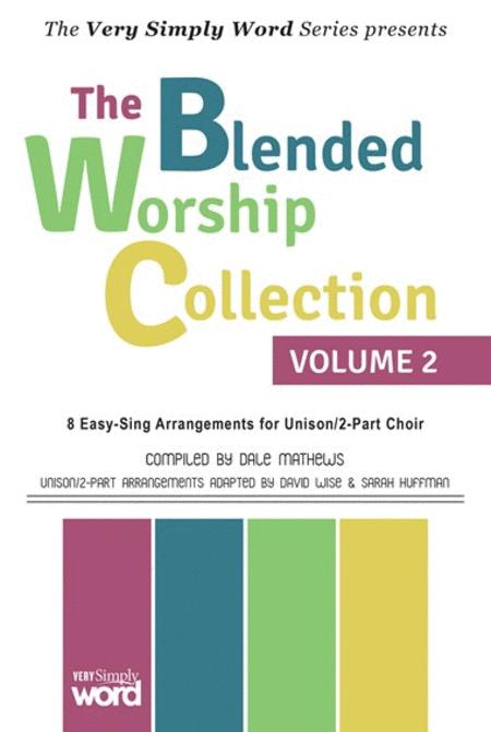 The Blended Worship Collection, Volume 2