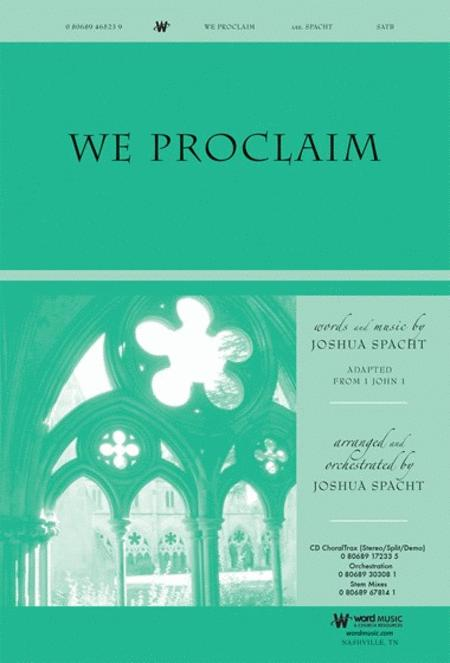 We Proclaim