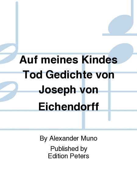 Auf Meines Kindes Tod Gedichte Von Joseph Von Eichendorff
