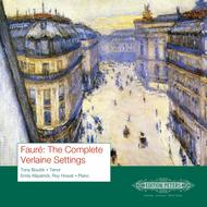 Faure: The Complete Verlaine Settings