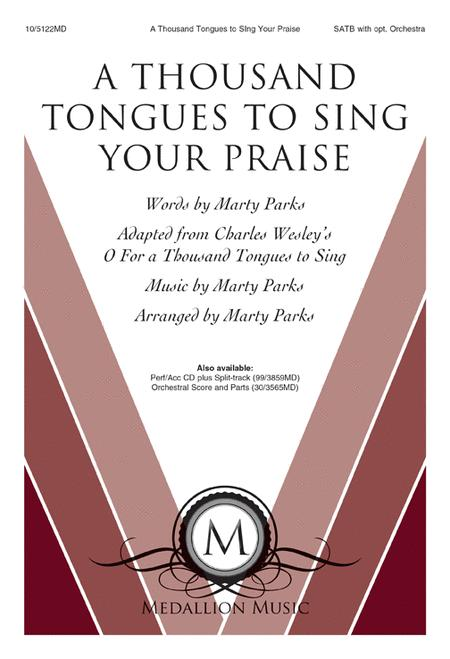 A Thousand Tongues to Sing Your Praise
