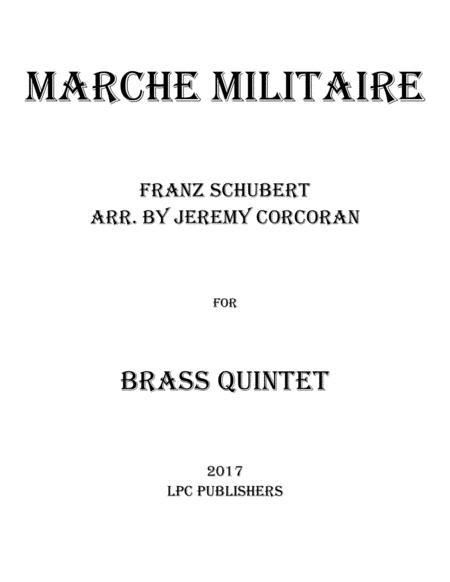Marche Militaire for Brass Quintet