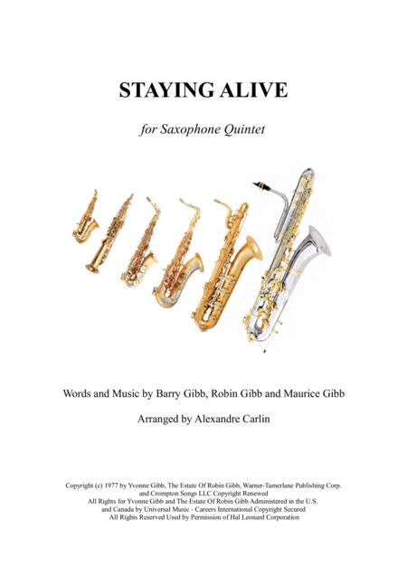 Stayin' Alive  from the Motion Picture SATURDAY NIGHT FEVER - Saxophone Quintet or ensemble