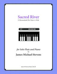 Sacred River - Flute/Piano - O Shenandoah/The Water is Wide
